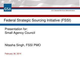Federal Strategic Sourcing Initiative (FSSI)