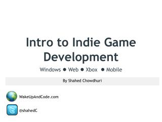 Intro to Indie Game Development