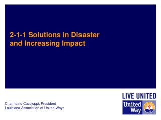 2-1-1 Solutions in  Disaster and Increasing Impact