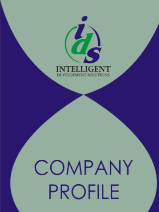 Company profile Intelligent Development Solutions is a  Proprietary  company, registered in  Zambia .