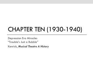 Chapter ten (1930-1940)