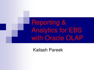 Reporting & Analytics for EBS with Oracle OLAP