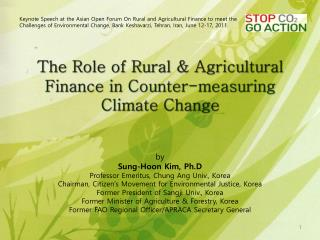 The Role of Rural & Agricultural Finance in  Counter-measuring  Climate Change