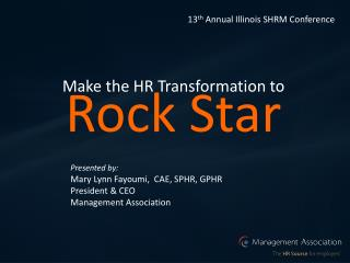 Make the HR Transformation to Rock Star