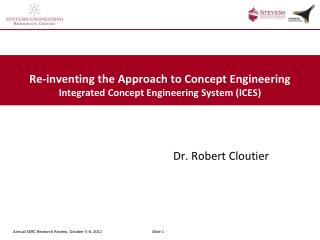 Re-inventing the Approach to Concept Engineering Integrated Concept Engineering System (ICES)