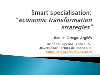 "Smart specialisation:  "" economic transformation strategies"""