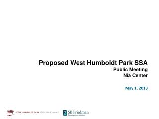 Proposed West Humboldt Park SSA Public Meeting Nia Center