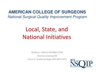 AMERICAN COLLEGE OF SURGEONS  National Surgical Quality Improvement Program