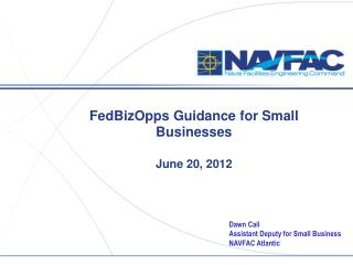 FedBizOpps  Guidance for Small  Businesses June 20, 2012