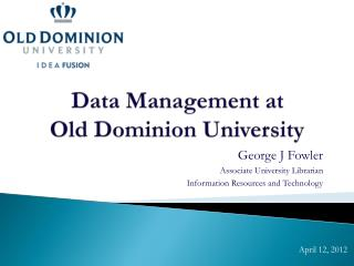 Data Management at  Old Dominion University