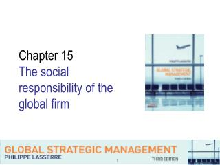 Chapter 15 The social responsibility of the global firm