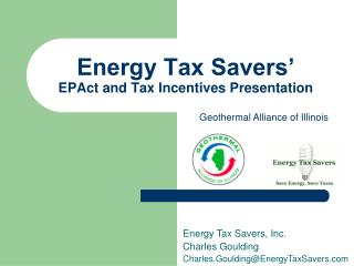 Energy Tax Savers' EPAct and Tax Incentives Presentation