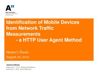 Identification of Mobile Devices from Network Traffic Measurements  	- a HTTP User Agent Method