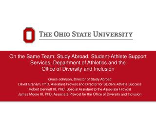 On the Same  Team: Study Abroad, Student -Athlete Support  Services, Department  of  Athletics and the  Office of Diver