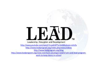 Leadership ,  Educa tion  and Developmen t
