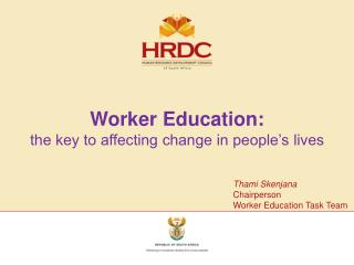 Worker Education: the key to affecting change in people's lives
