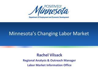 Minnesota�s Changing Labor Market