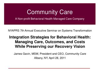 Community Care A Non-profit Behavioral Health Managed Care Company