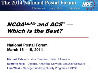 NCOA Link � and ACS � � Which is the Best?