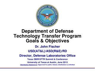 Department of Defense Technology Transfer Program Goals & Objectives