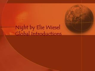 night by elie wiesel global introductions
