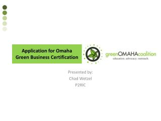 Application for Omaha Green Business  Certification
