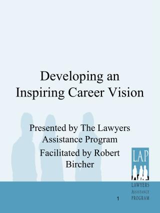 Developing an Inspiring Career Vision