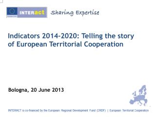 Indicators 2014-2020: Telling the story of European Territorial Cooperation