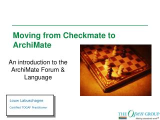 Moving from Checkmate to  ArchiMate
