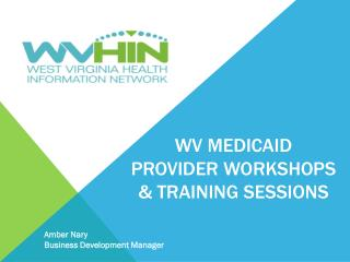WV Medicaid Provider workshops & training sessions