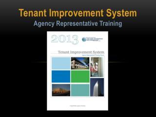 Tenant Improvement System