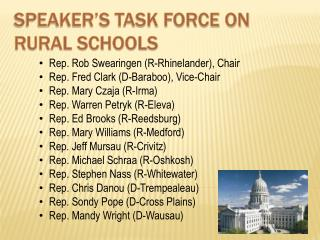 SPEAKER�S TASK FORCE ON RURAL SCHOOLS