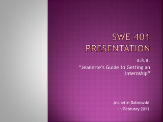 SWE 401 Presentation