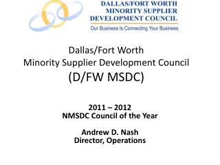 Dallas/Fort Worth  Minority Supplier Development Council (D/FW MSDC)