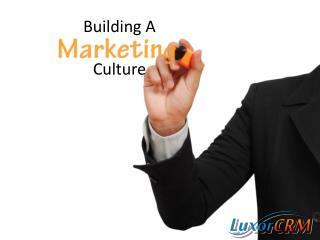 Building A Culture