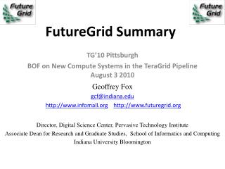 FutureGrid Summary