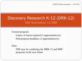 Discovery Research K-12 (DRK-12) NSF Solicitation 11-588