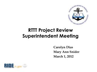 RTTT Project Review Superintendent  Meeting