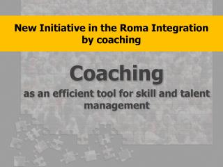 New  Initiative  in  the  Roma  Integration by coaching