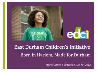 East Durham Children�s Initiative