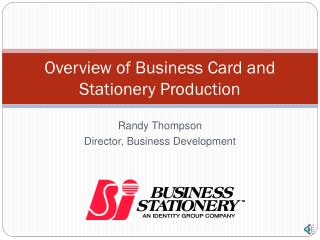 Overview of Business Card and Stationery Production
