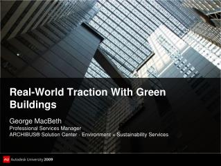 Real-World Traction With Green Buildings