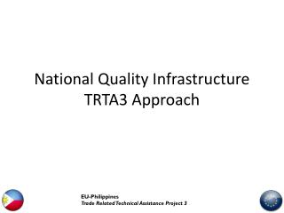 National Quality Infrastructure TRTA3 Approach