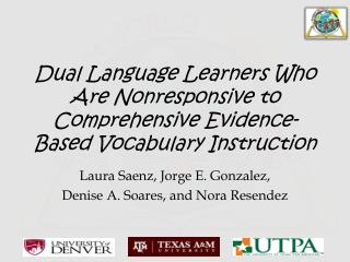 Dual Language Learners Who Are Nonresponsive to Comprehensive Evidence-Based Vocabulary Instruction