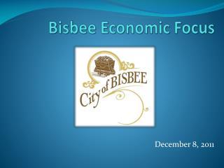 Bisbee Economic Focus