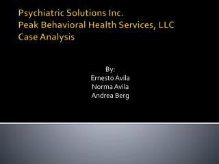 Psychiatric Solutions Inc. Peak Behavioral Health Services, LLC Case Analysis