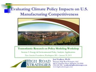 Evaluating Climate Policy Impacts on U.S. Manufacturing Competitiveness