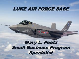 Mary L. Peetz  Small Business Program Specialist