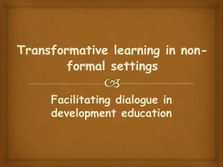 Transformative learning in non-formal settings