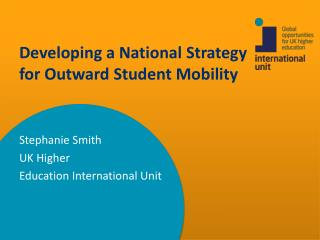 Developing a National  S trategy  for Outward  S tudent  M obility